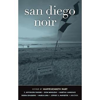 San Diego Noir by Maryelizabeth Hart - 9781936070947 Book