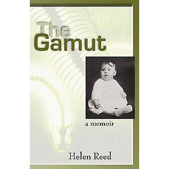 The Gamut by Reed & Helen