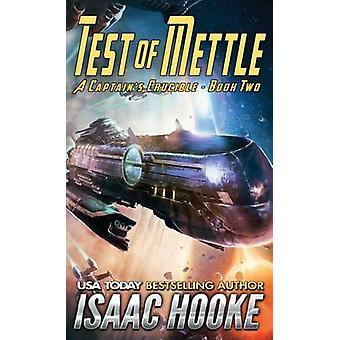 Test of Mettle by Hooke & Isaac