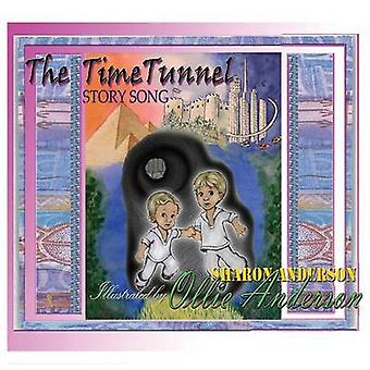 The Time Tunnel Story Song adapted from The Time Tunnel by Swami Kriyananda by Anderson & Sharon L