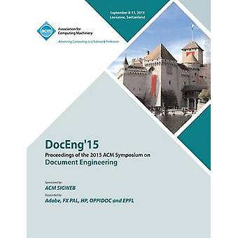 DocEng 15 ACM Symposium on Document Engineering by DocEng Conference Committee