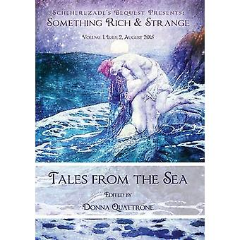 Something Rich and Strange Tales from the Sea by Quattrone & Donna