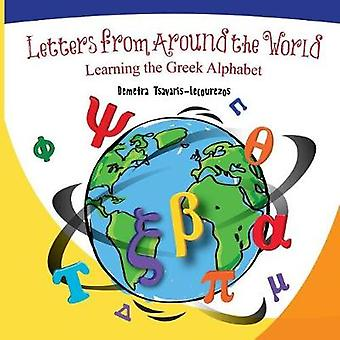 Letters from Around the World Learning the Greek Alphabet by TsavarisLecourezos & Demetra