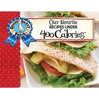 Our Favorite Recipes Under 400 Calories with photo cover by Gooseberry Patch