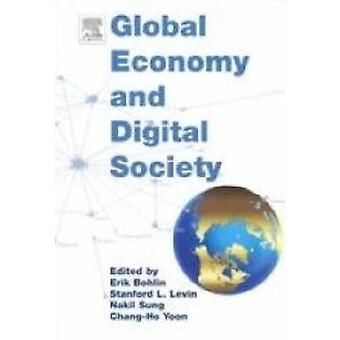 Global Economy and Digital Society by Erik Bohlin - Stanford L. Levin