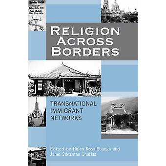 Religião Através das Fronteiras - Redes Transnacionais de Imigrantes por Janet Sa