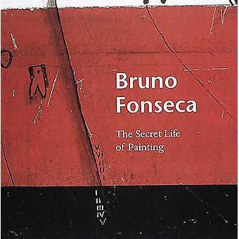 Bruno Fonseca - The Secret Life of Painting by Isabel Fonseca - Alan J