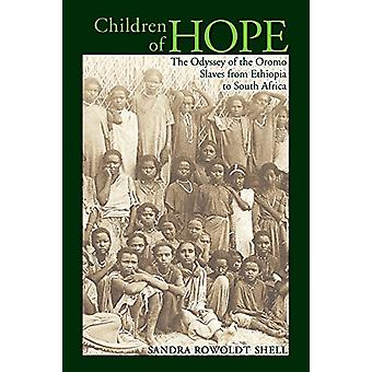 Kinder der Hoffnung - Die Odyssee der Oromo-Sklaven von Äthiopien nach So