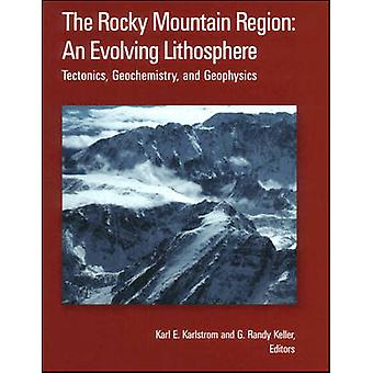 The Rocky Mountain Region - An Evolving Lithosphere - Tectonics - Geoch