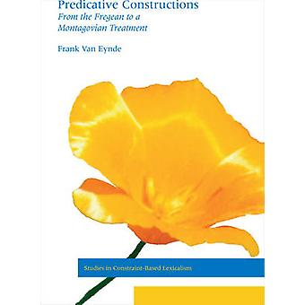 Predicative Constructions - From the Fregean to a Montagovian Treatmen