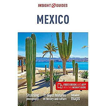 Insight Guides Mexico (Travel Guide with Free eBook) by Insight Guide