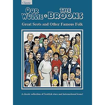 The Broons & Oor Wullie Giftbook - Great Scots and Other Famous Fo