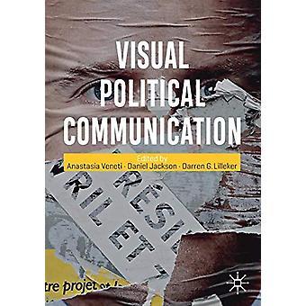 Visual Political Communication by Anastasia Veneti - 9783030187286 Bo