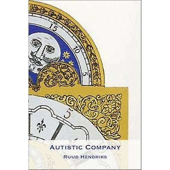 Autistic Company by Ruud Hendriks - 9789042035751 Book