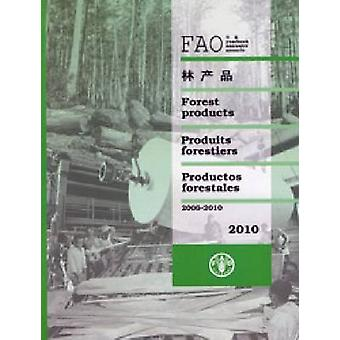 FAO Yearbook of Forest Products - 2006-2010 - 2010 (64th issue) by Food