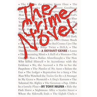 Der Kriminalroman - Ein abweichendes Genre von Tony Hilfer - 9780292711365 Buch