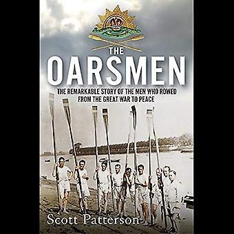The Oarsmen - The Remarkable Story of the Men Who Rowed from the Great