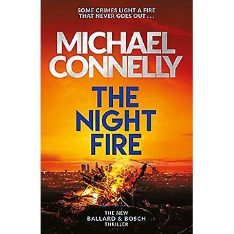 The Night Fire - Den helt nye Ballard og Bosch Thriller af Michael C