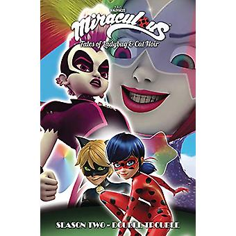 Miraculous - Tales of Ladybug and Cat Noir - Season Two - Double Troubl