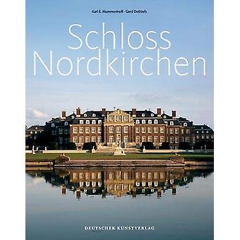 Schloss Nordkirchen by Karl E Mummenhoff - 9783422023048 Book
