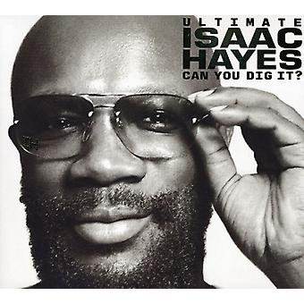 Isaac Hayes - Ultimate Isaac Hayes-Can You Dig It? [CD] USA import