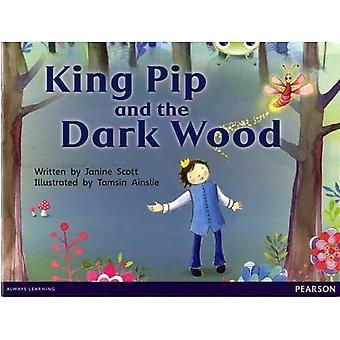 Bug Club Red B (KS1) King Pip and the Dark Wood