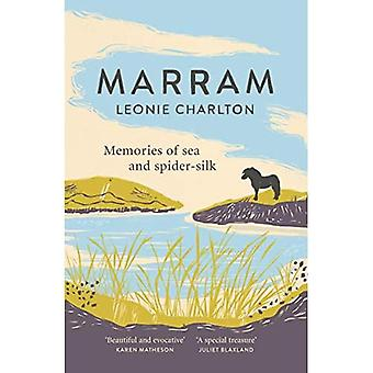 Marram: Memories of Sea and Spider Silk