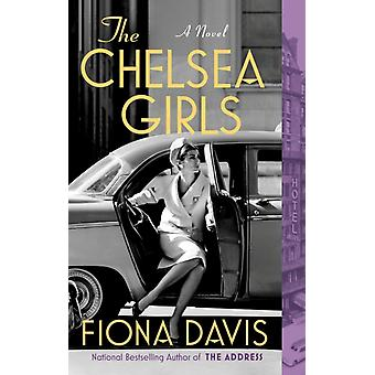 The Chelsea Girls by Davis & Fiona