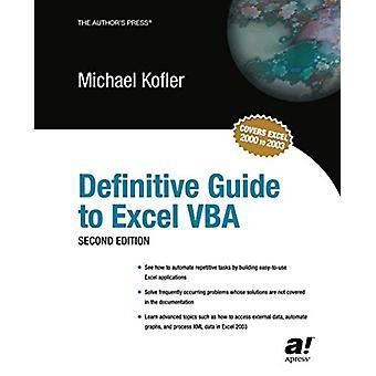 Definitive Guide to Excel VBA par Michael Kofler - 9781590591031 Livre