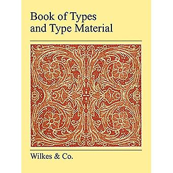 Book Of Types And Type Material by  - Wilkes & Co - 9781905217397