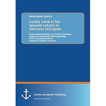 Loyalty Cards in the Apparel Industry in Germany and Spain - Is the Im