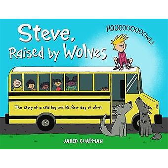 Steve Raised by Wolves by Jared Chapman