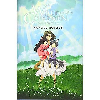 Wolf Children: Ame &Yuki (light novel) de Mamoru Hosoda (Broché, 2019)