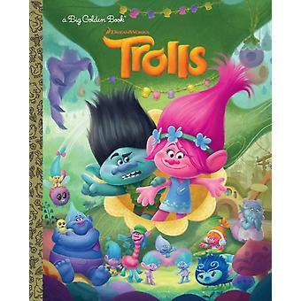 Trolls Big Golden Book DreamWorks Trolls von Golden Books & Illustriert von Alan Batson & Illustriert von Fabio Laguna