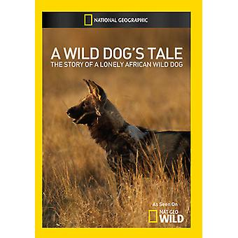 Wild Dogs Tale [DVD] USA import