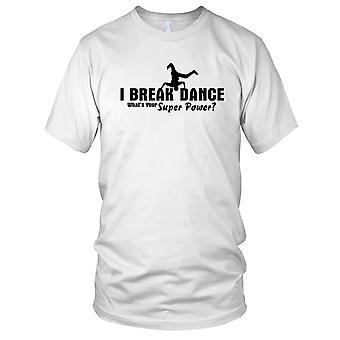 Jeg Breakdance. Hva er din Solaris Mens T-skjorte