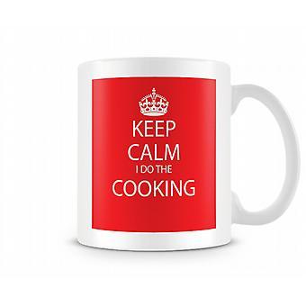 Keep Calm I Do Cooking Printed Mug