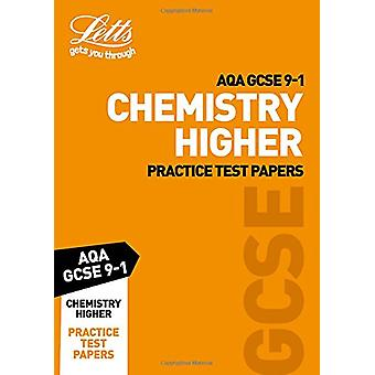 Grade 9-1 GCSE Chemistry Higher AQA Practice Test Papers - GCSE Grade
