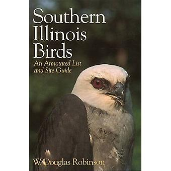 Southern Illinois vogels - een geannoteerde lijst en Site gids door W. Dougl