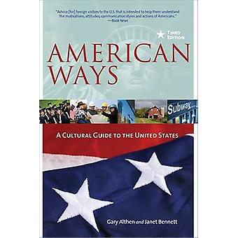 American Ways - A Cultural Guide to the United States (3rd Revised edi
