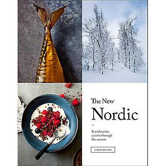 Der neue Nordic - Rezepte von der skandinavischen Küche von Simon Bajada-