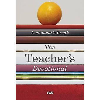 The Teacher's Devotional - A Moment's Break - 9781782594093 Book