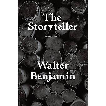 Storyteller - Tales ud af ensomheden af Walter Benjamin - 9781784