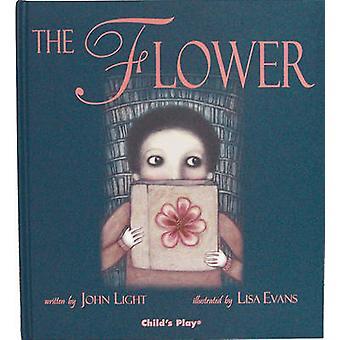 The Flower by John Light - Lisa Evans - 9781846430169 Book
