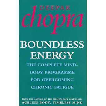 Energía sin fronteras - el programa mente-cuerpo completo para vencer a Persis