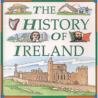 The History of Ireland by Richard Tames - 9780717132447 Book