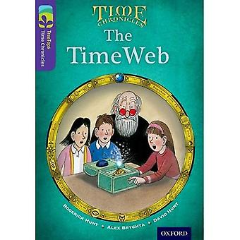 Oxford Reading Tree TreeTops Time Chronicles: Level 11: The TimeWeb