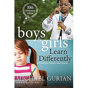 Boys and Girls Learn Differently!: A Guide for Teachers and Parents: 10th Anniversary Edition