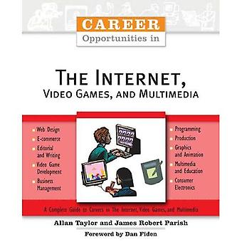 Carrièremogelijkheden in Internet, Video Games en Multimedia (carrièremogelijkheden) (carrièremogelijkheden (Paperback))