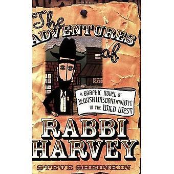 Avonturen van Rabbi Harvey: Een Graphic Novel van Joodse wijsheid en verstand in het wilde westen